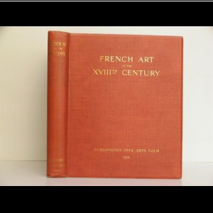 French Art of the XVIIIth Century